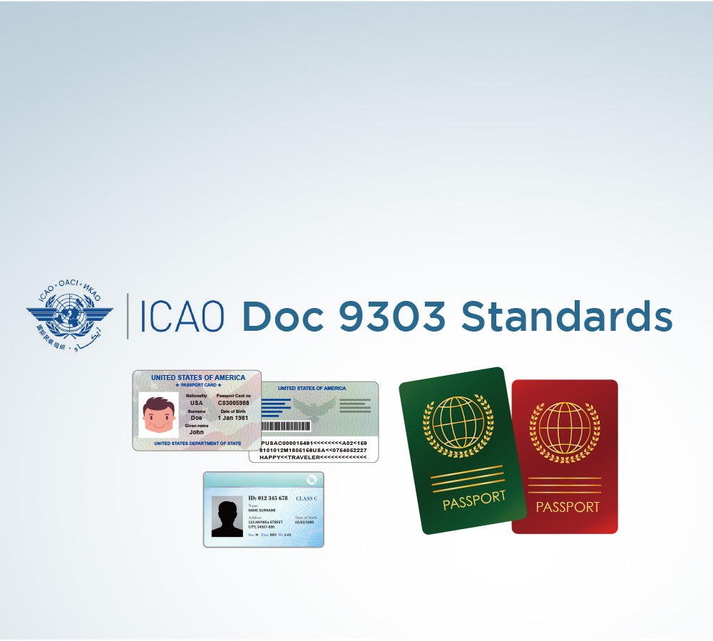compatible with ICAO Doc 9303 Standards
