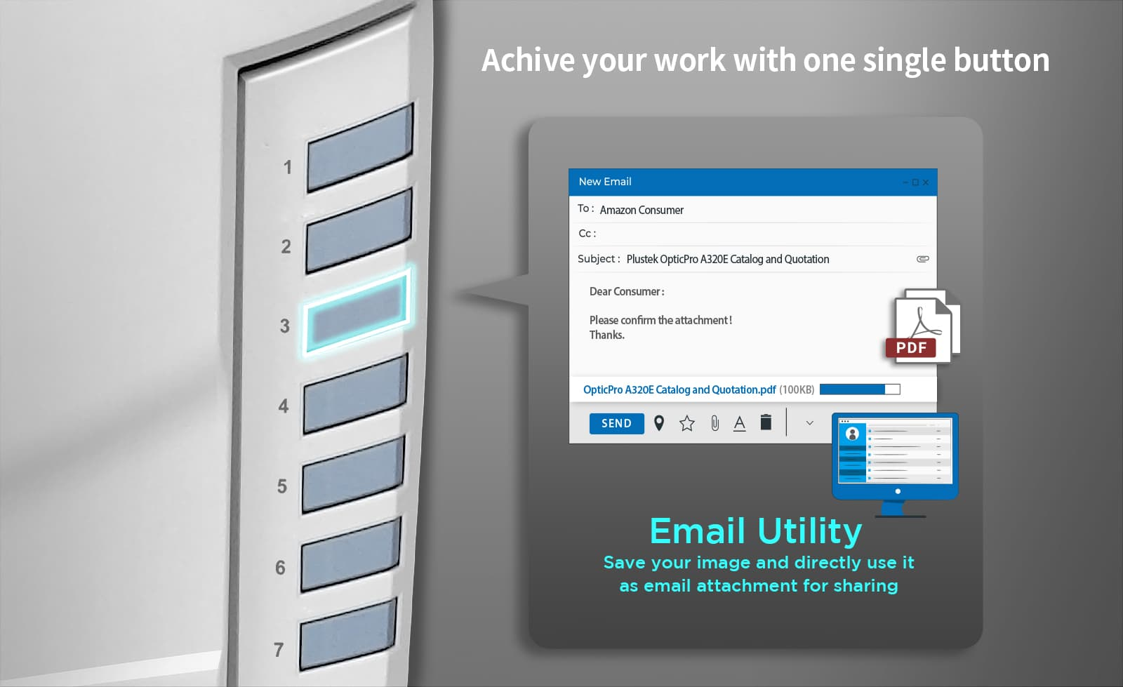 Email button- Attach your scanned image directly to your microsoft outlook